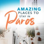 Where to Stay on Paros, Greece for your holidays? A selection of luxury resorts, boutique hotels, apartments, villas and cheap hotels. Find the best place to stay according to your needs and expectations like hiking, beaches or honeymoon in Naoussa or Parikia, Paros + Map #paros #parikia #grece #greekislands #hotelsparos #greecetravel