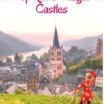 Top Things To Do in the Romantic Rhine Valley, Germany incl. German castles, towns, Rhine river cruises   Discover the most scenic attractions and hikes in Upper Middle Rhine with this Travel Guide Map.