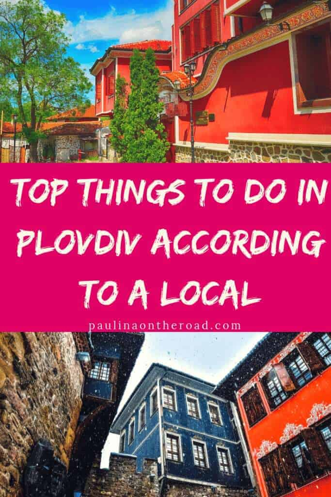 plodiv guide things to do in plovdiv, hotels in plovdiv, walking tour, what to do, restaurants