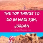 With this Guide on the Best Things To Do in Wadi Rum you'llmake the most of your Jordan holiday. Discover the best Wadi Rum Jordan camps, the best hikes and attractions in Wadi Rum, Jordan. #jordan #wadirum #wadirumjordan #bedouin #desertcamp