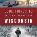 Are you looking for Wisconsin Winter Getaways or simply inspiration on things to do in Wisconsin in Winter? This guide gives the best tips on Winter Wisconsin Dells and Wisconsin travel in Winter months #wisconsin #winterwisconsin #wisconsingetaways #wisconsintravel
