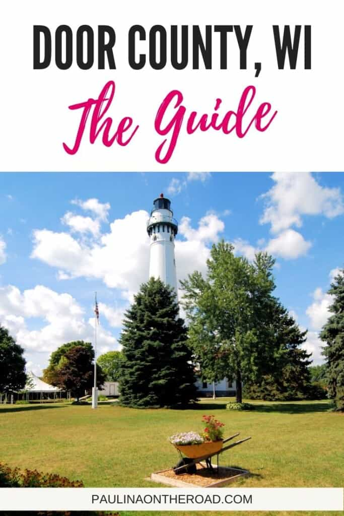 Are you looking for things to do in Door County, Wisconsin? A full guide on attractions in Door County, WI with the best activities in Door County during summer or fall foliage places in Door County. Door County and its towns Green Bay, Sturgeon Bay and Fish Creek are great places to do visit in spring and winter too. A travel guide incl. the best food in Door County, WI and the best fish fry. #wisconsin #doorcounty #doorcountywi #doorcountyphotography #doorcountywinter #doorcountywisconsin #usa